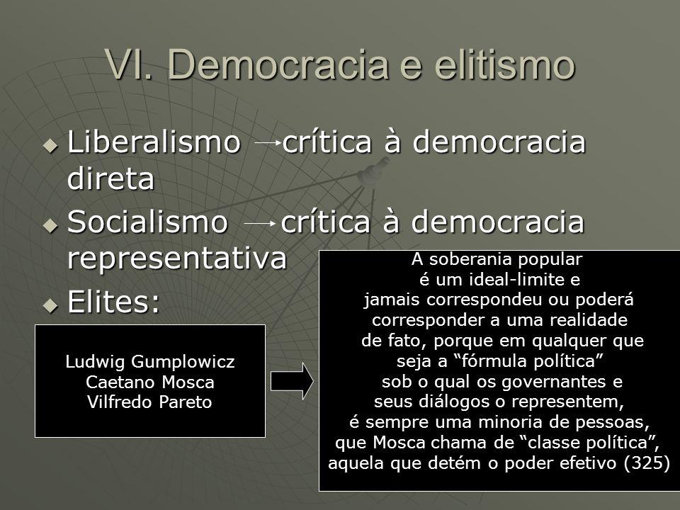 VI. Democracia e elitismo