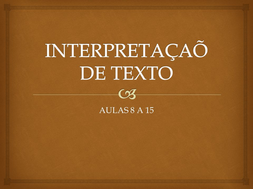 INTERPRETAÇAÕ DE TEXTO
