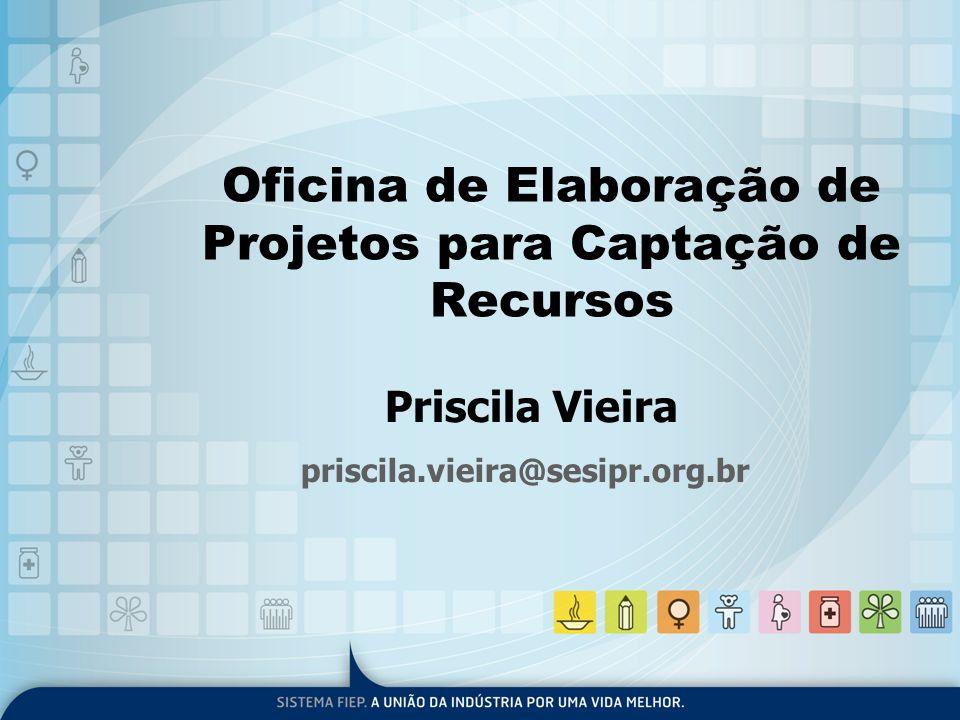 Oficina de Elaboração de Projetos para Captação de Recursos