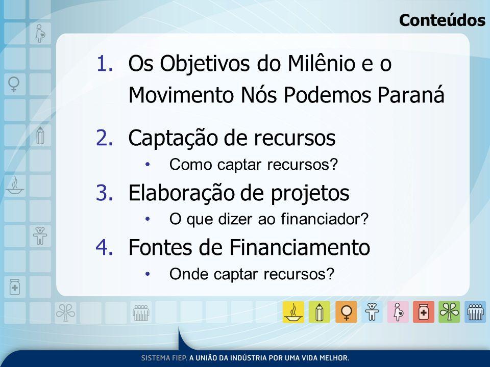 Os Objetivos do Milênio e o Movimento Nós Podemos Paraná