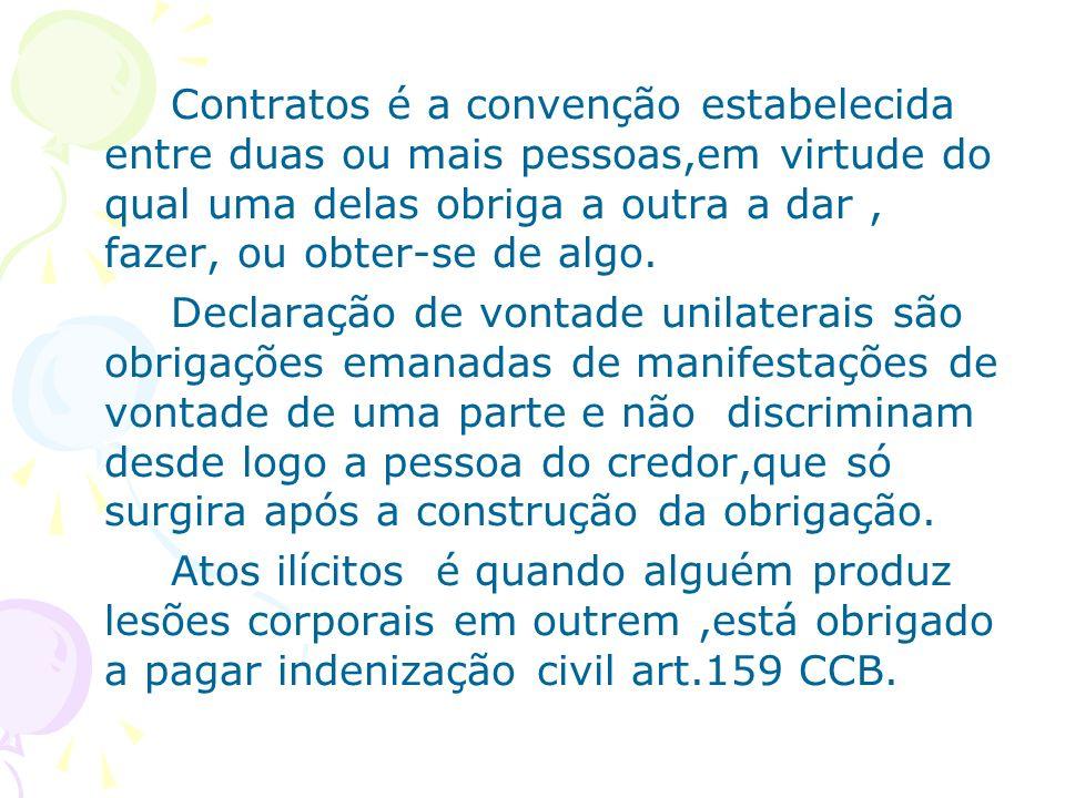 Contratos é a convenção estabelecida entre duas ou mais pessoas,em virtude do qual uma delas obriga a outra a dar , fazer, ou obter-se de algo.
