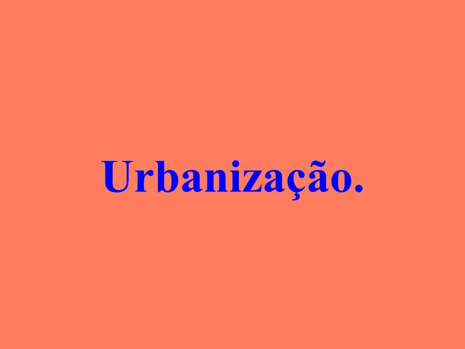 Urbanização.