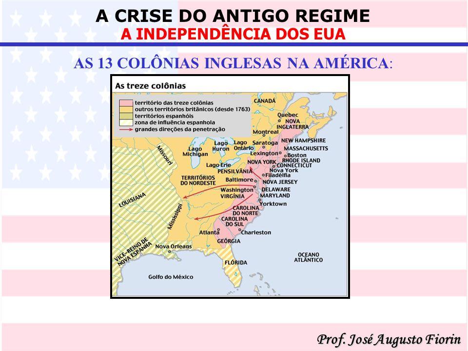 AS 13 COLÔNIAS INGLESAS NA AMÉRICA: