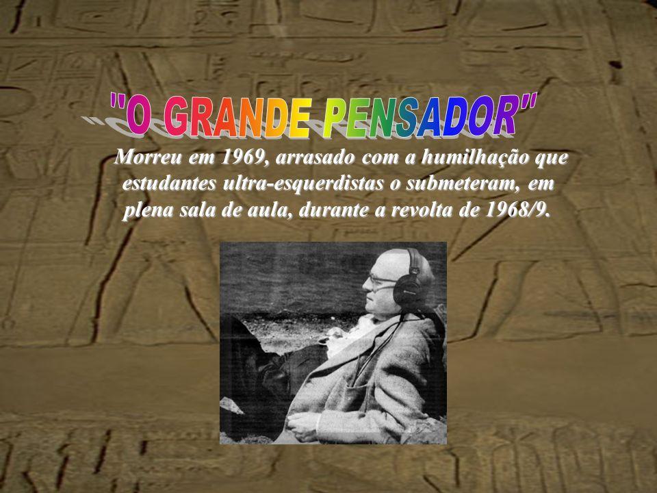 O GRANDE PENSADOR