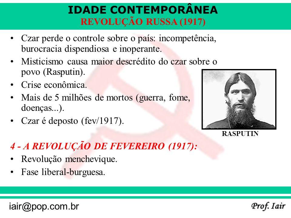 Misticismo causa maior descrédito do czar sobre o povo (Rasputin).