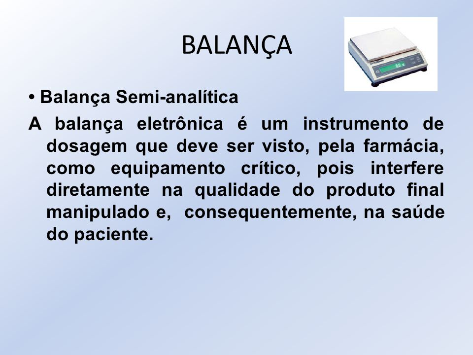 BALANÇA • Balança Semi-analítica