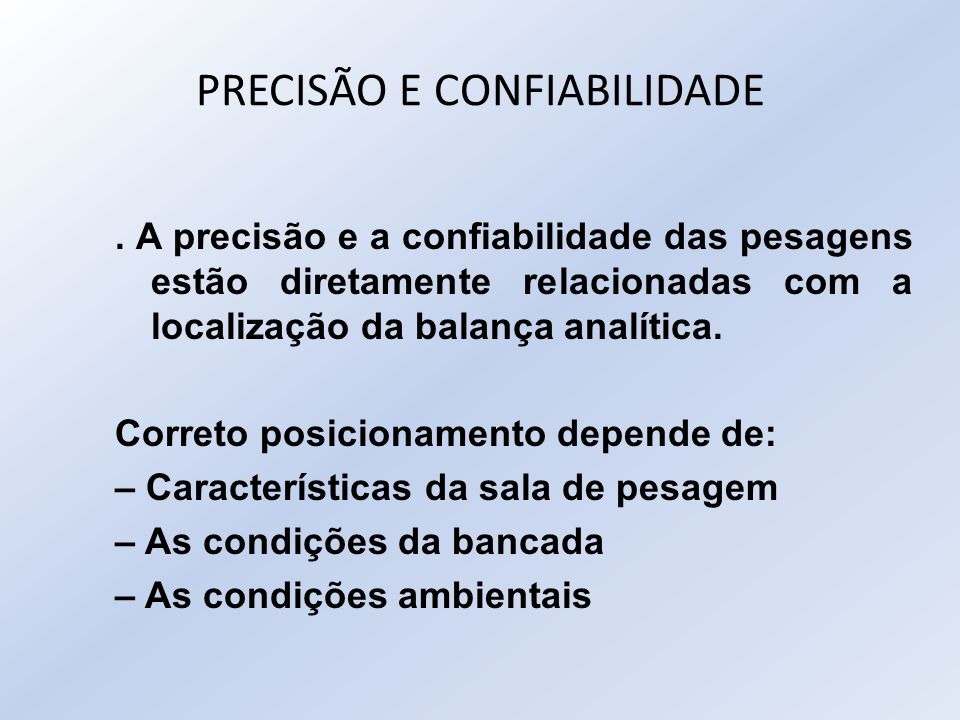 PRECISÃO E CONFIABILIDADE