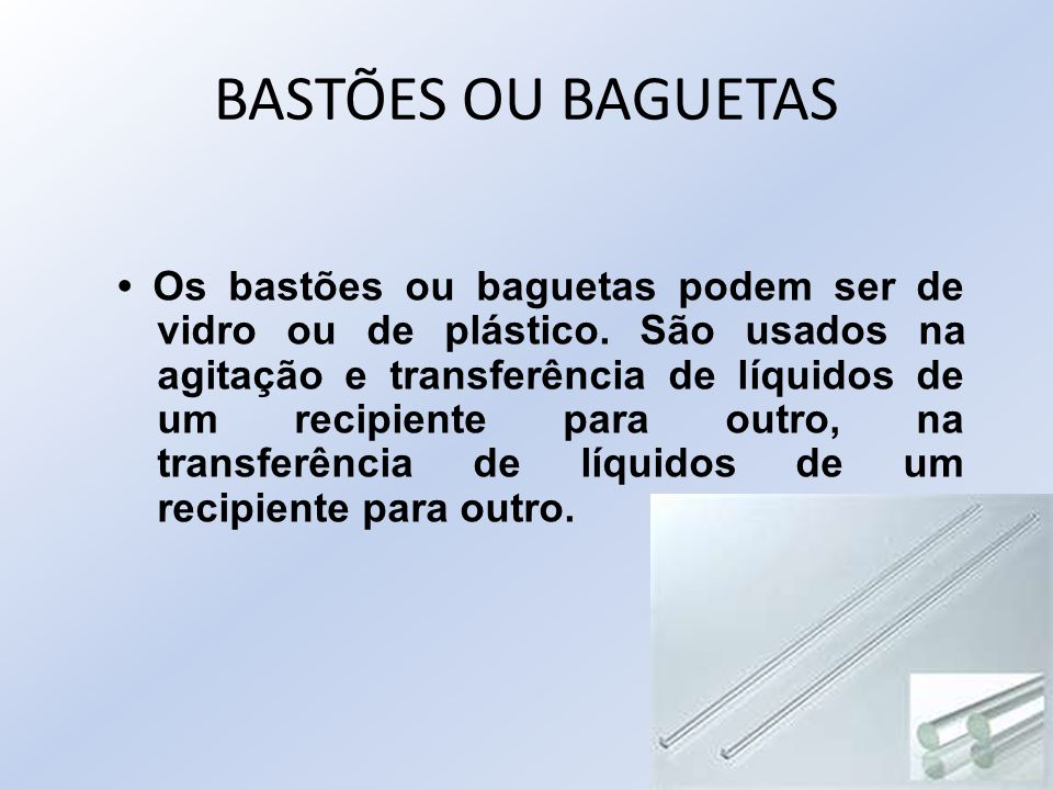 BASTÕES OU BAGUETAS