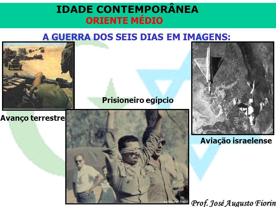 A GUERRA DOS SEIS DIAS EM IMAGENS: