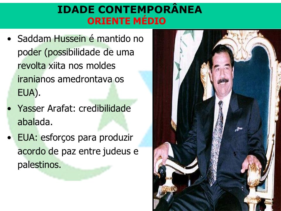 Saddam Hussein é mantido no poder (possibilidade de uma revolta xiita nos moldes iranianos amedrontava os EUA).