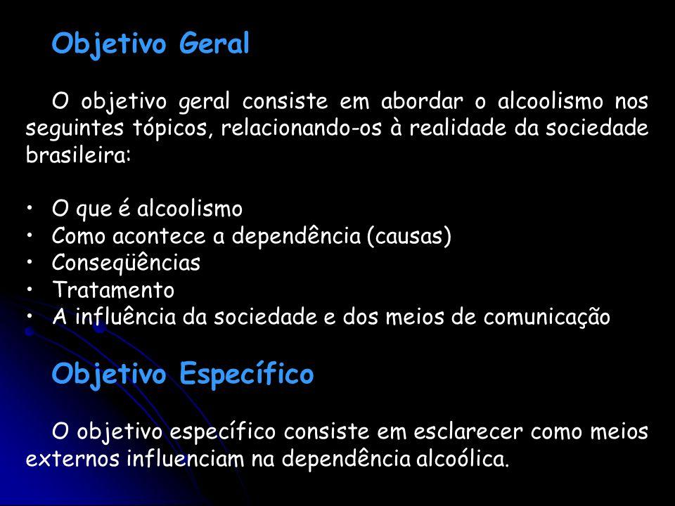 Objetivo Geral Objetivo Específico
