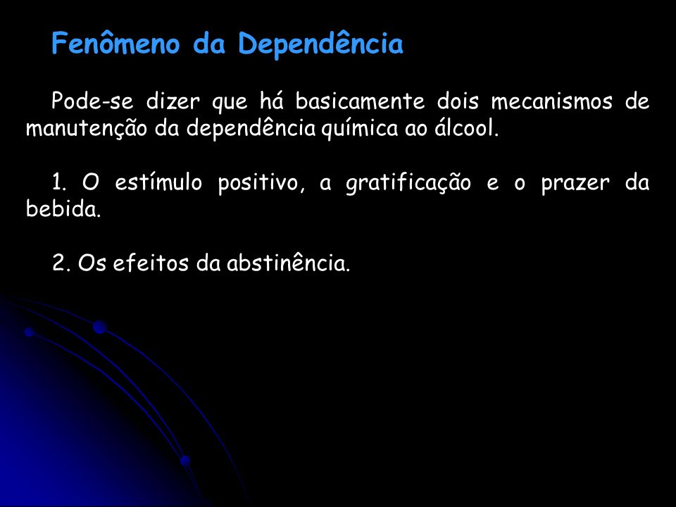 Fenômeno da Dependência