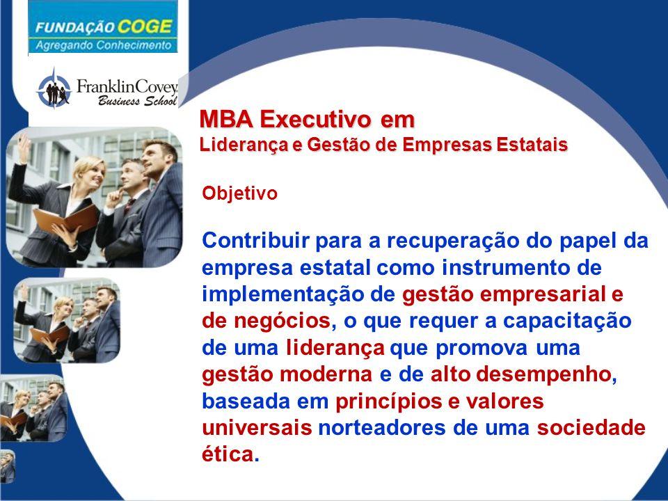 MBA Executivo em Liderança e Gestão de Empresas Estatais. Objetivo.