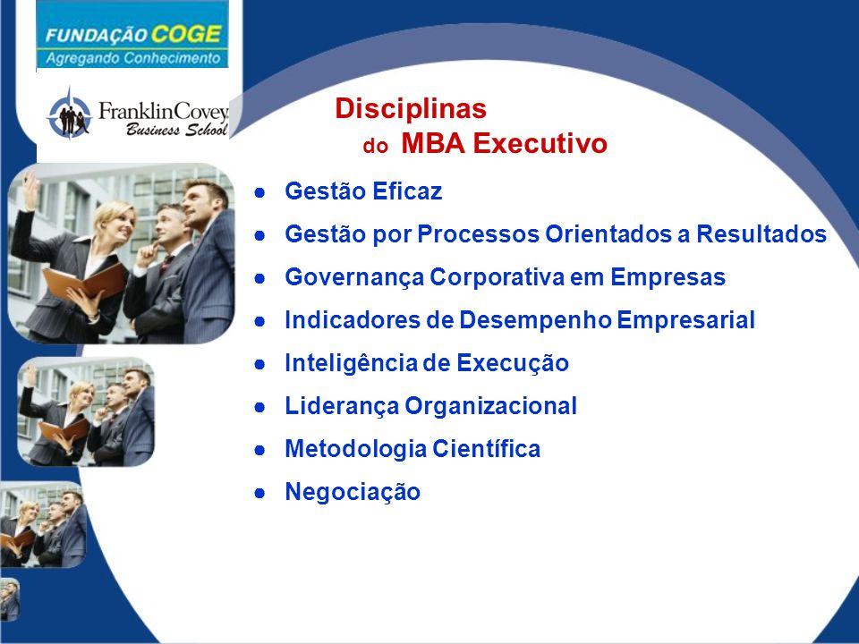 Disciplinas Gestão Eficaz Gestão por Processos Orientados a Resultados