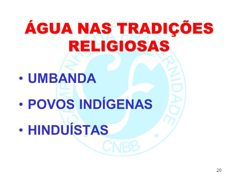 ÁGUA NAS TRADIÇÕES RELIGIOSAS