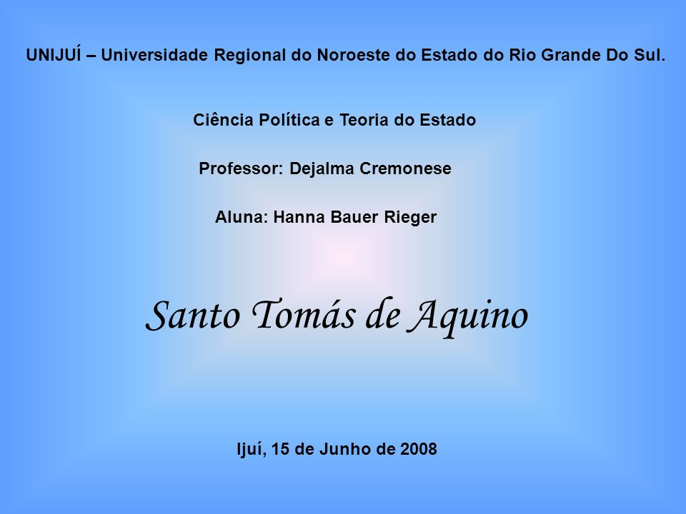 UNIJUÍ – Universidade Regional do Noroeste do Estado do Rio Grande Do Sul.