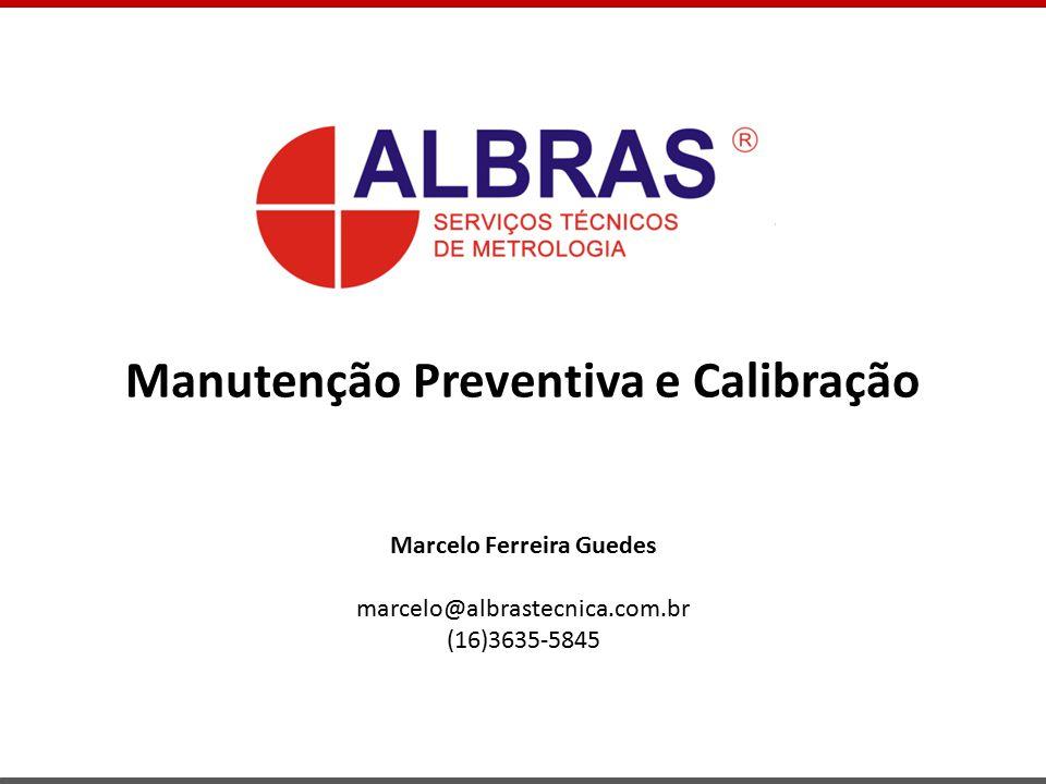 Manutenção Preventiva e Calibração Marcelo Ferreira Guedes