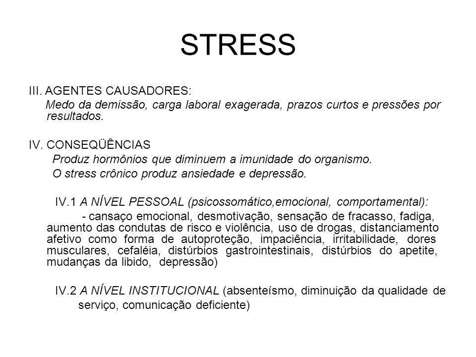 STRESS III. AGENTES CAUSADORES: