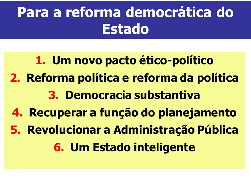 Para a reforma democrática do Estado