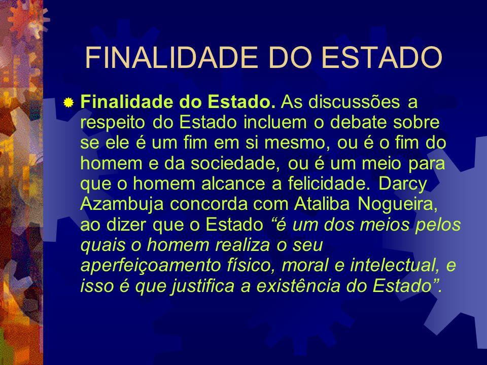 FINALIDADE DO ESTADO