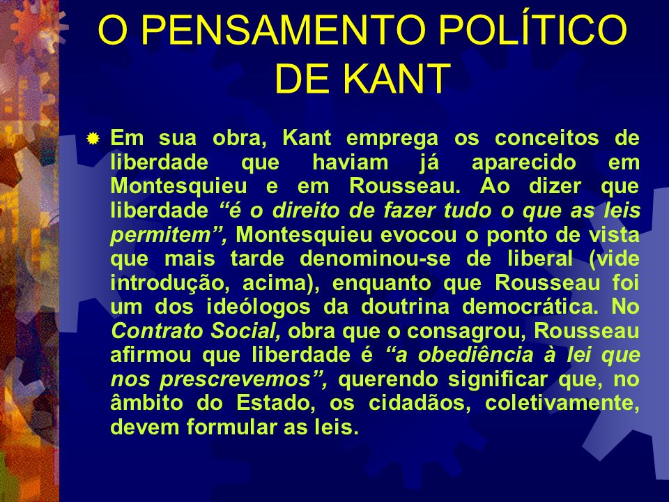 O PENSAMENTO POLÍTICO DE KANT