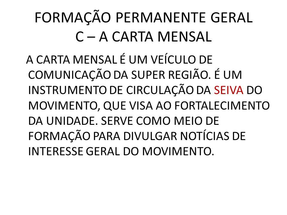 FORMAÇÃO PERMANENTE GERAL C – A CARTA MENSAL