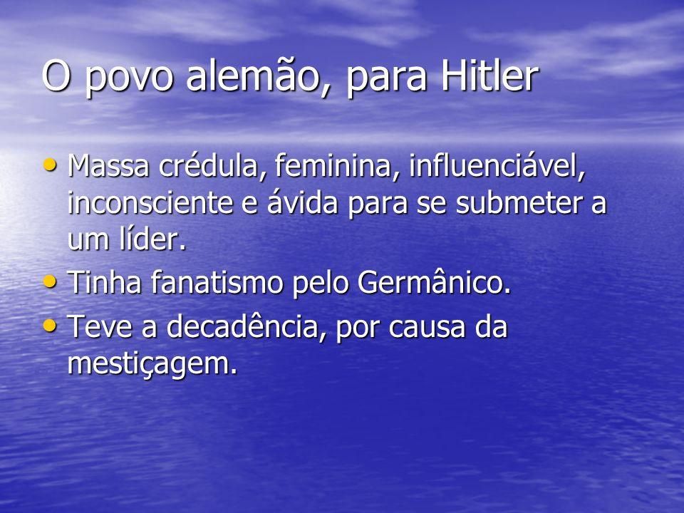 O povo alemão, para Hitler