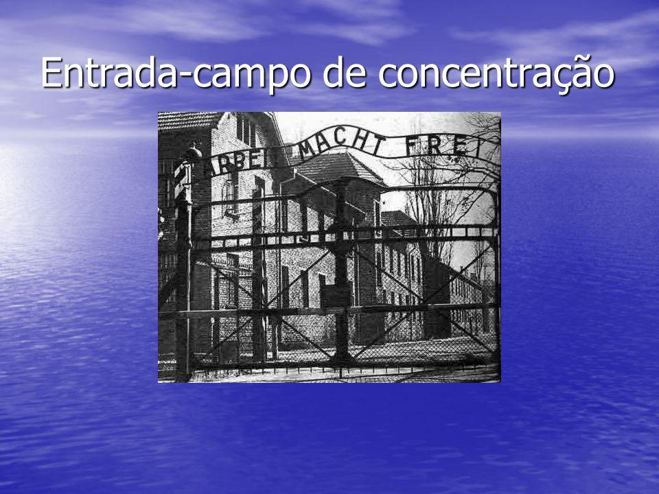 Entrada-campo de concentração