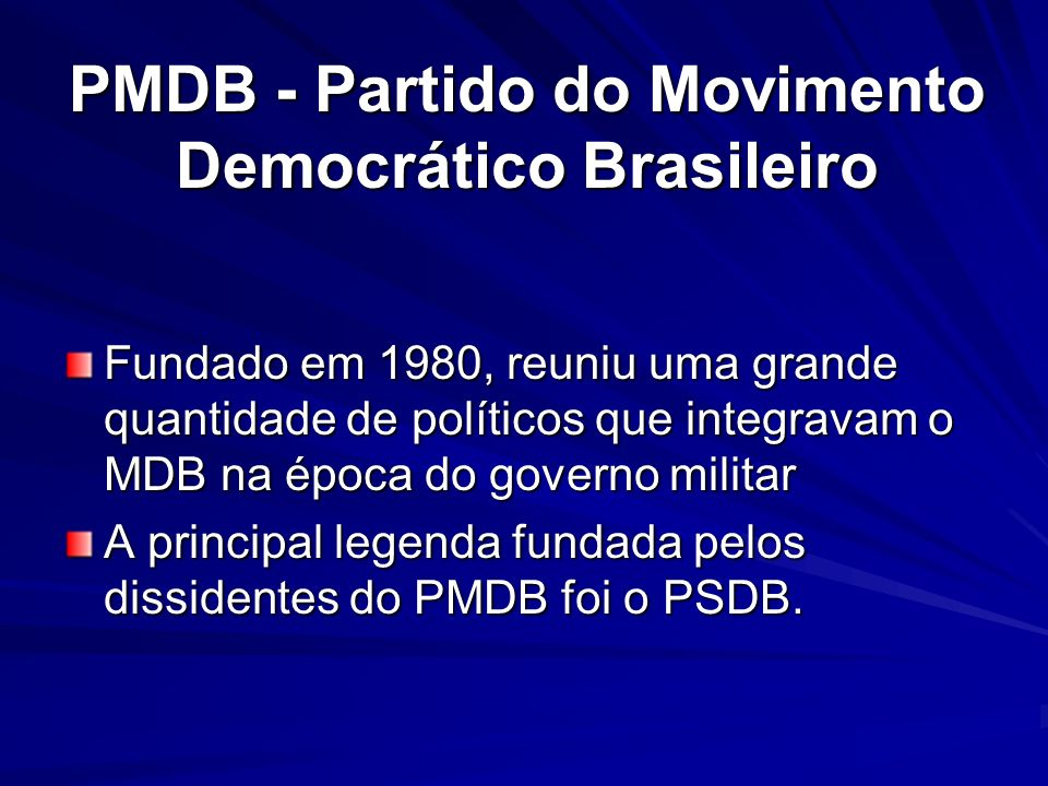 PMDB - Partido do Movimento Democrático Brasileiro
