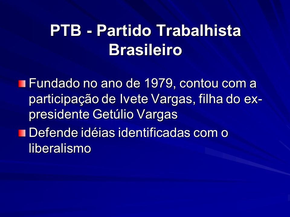 PTB - Partido Trabalhista Brasileiro