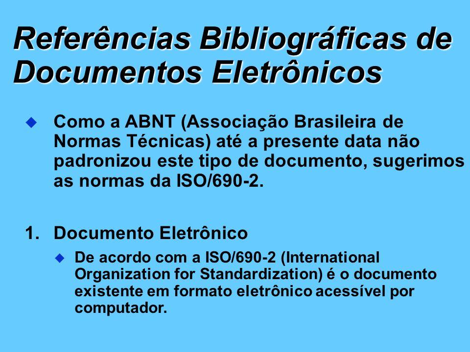 Referências Bibliográficas de Documentos Eletrônicos