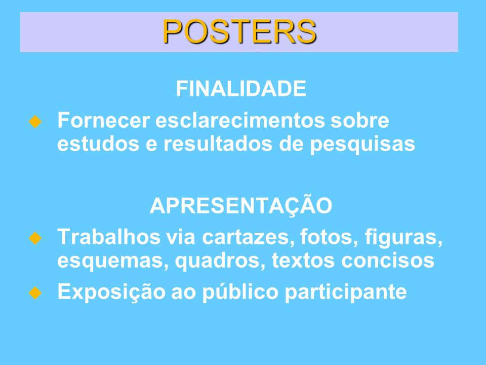 POSTERS POSTERS FINALIDADE