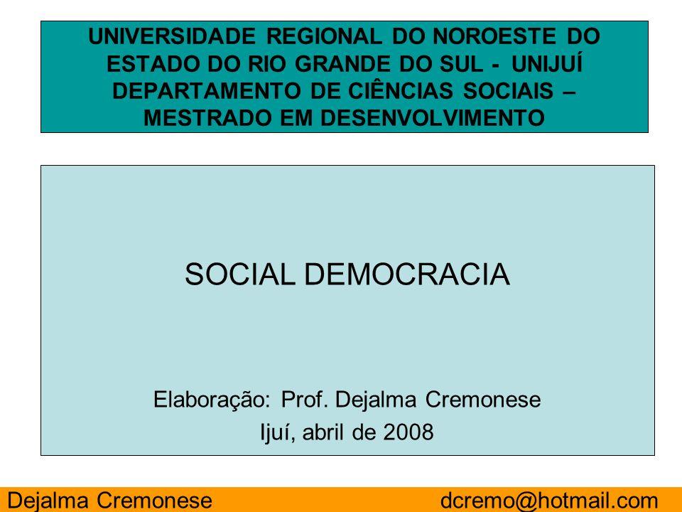 Elaboração: Prof. Dejalma Cremonese