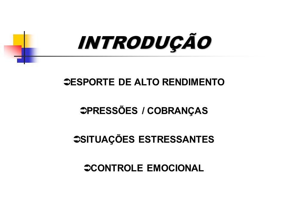 ESPORTE DE ALTO RENDIMENTO SITUAÇÕES ESTRESSANTES