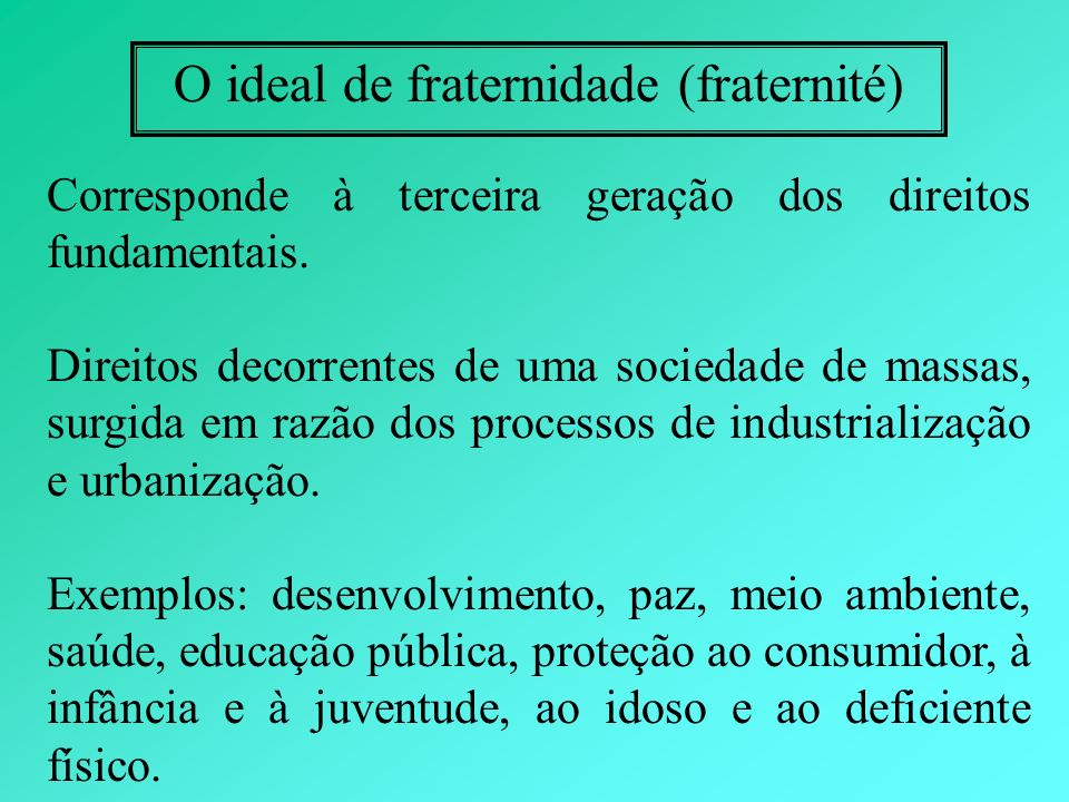 O ideal de fraternidade (fraternité)