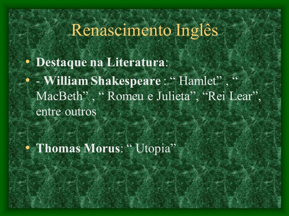 Renascimento Inglês Destaque na Literatura: