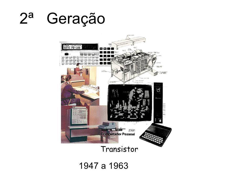 2ª Geração Transistor 1947 a 1963