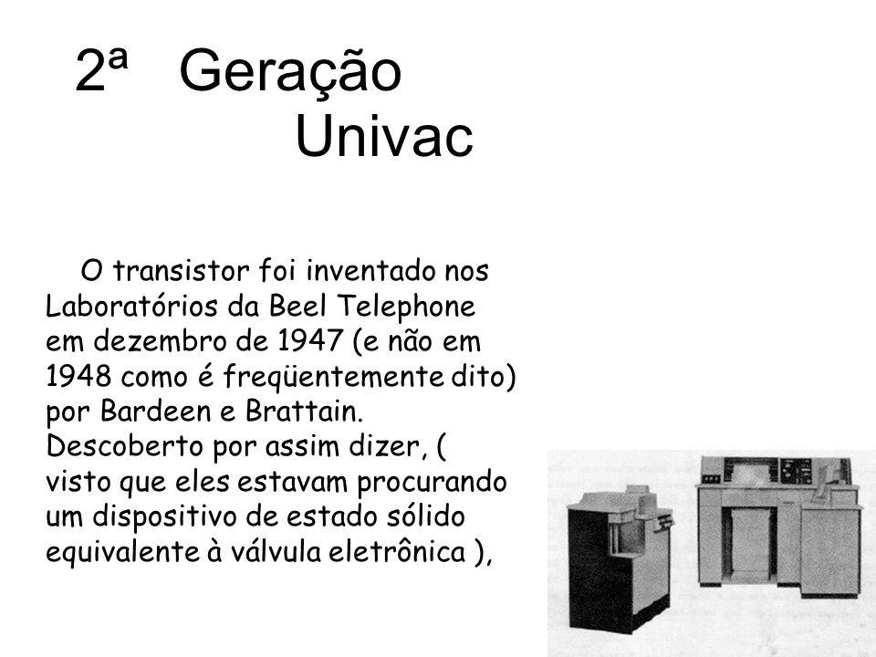 2ª Geração Univac.