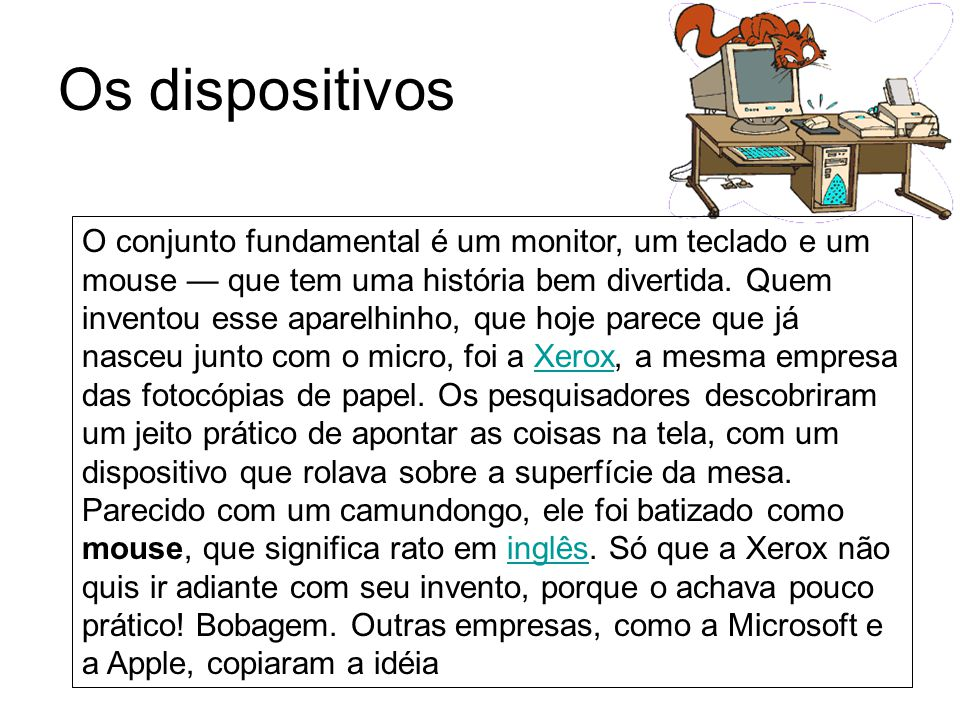 Os dispositivos