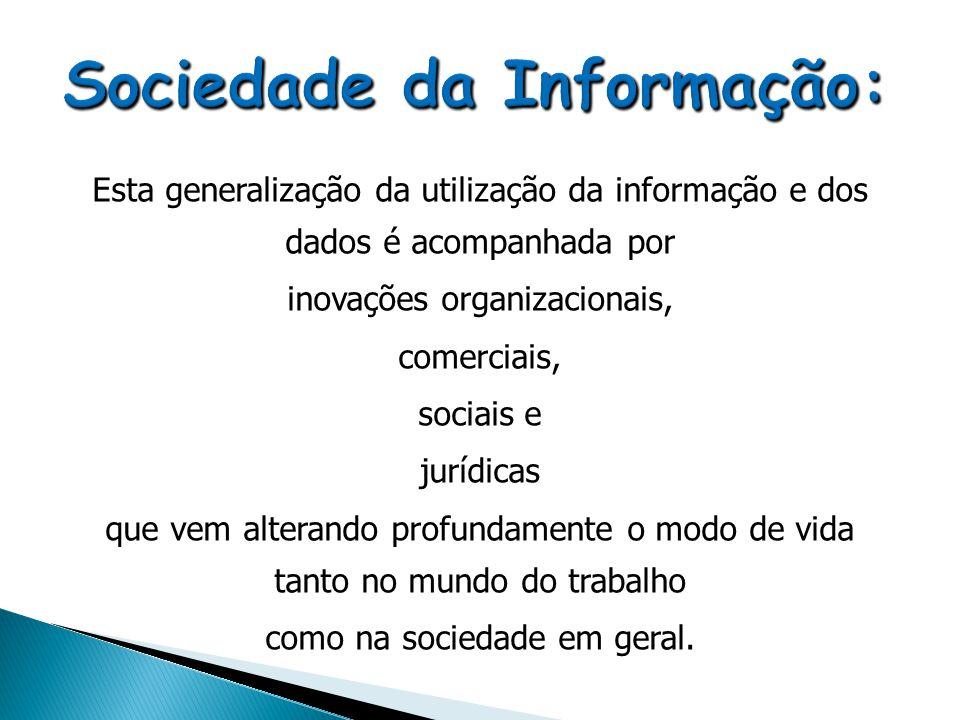 Sociedade da Informação: