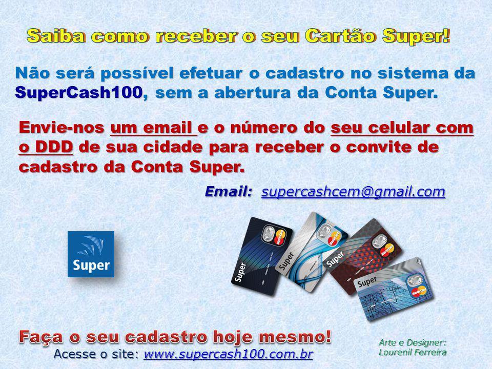 Saiba como receber o seu Cartão Super!