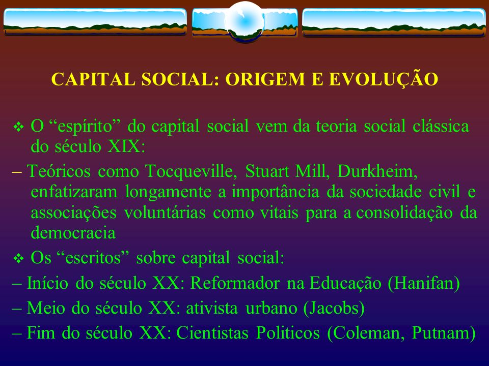 CAPITAL SOCIAL: ORIGEM E EVOLUÇÃO