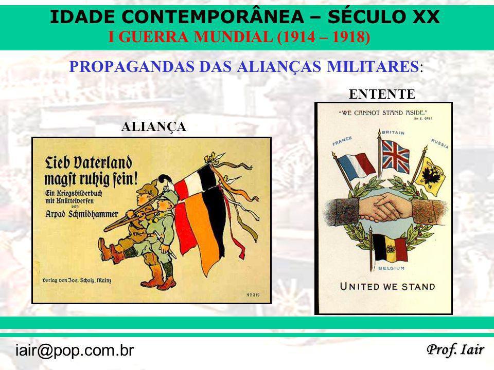 PROPAGANDAS DAS ALIANÇAS MILITARES: