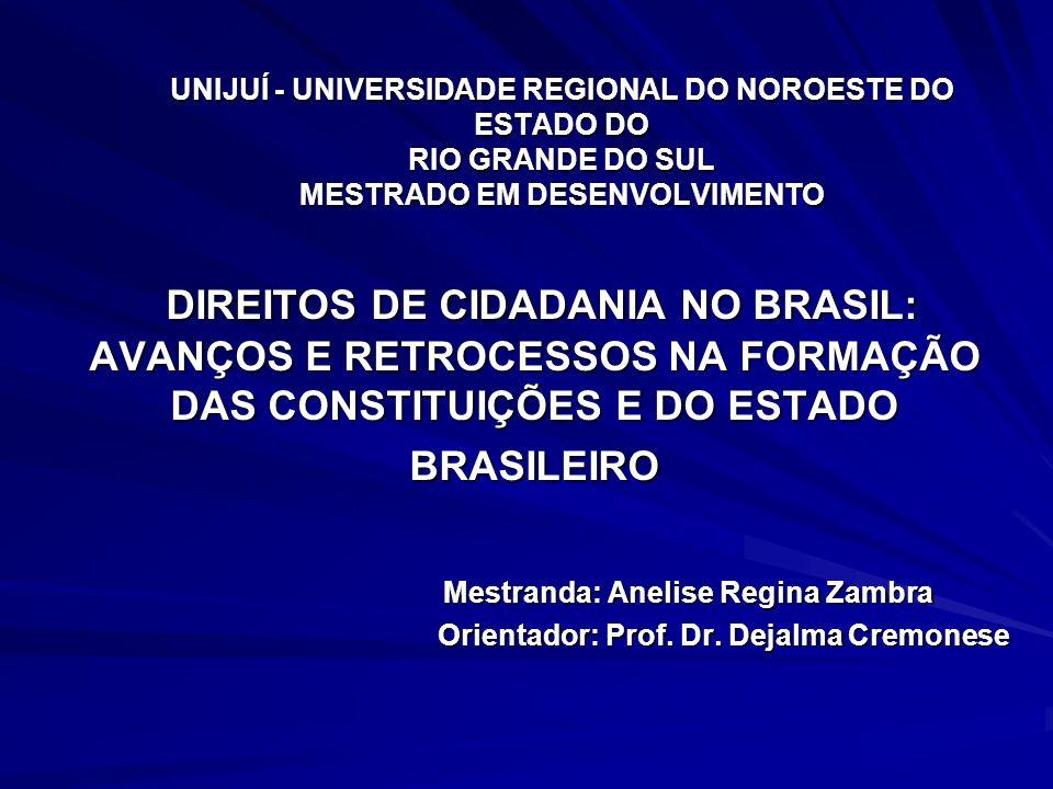 UNIJUÍ - UNIVERSIDADE REGIONAL DO NOROESTE DO ESTADO DO RIO GRANDE DO SUL MESTRADO EM DESENVOLVIMENTO