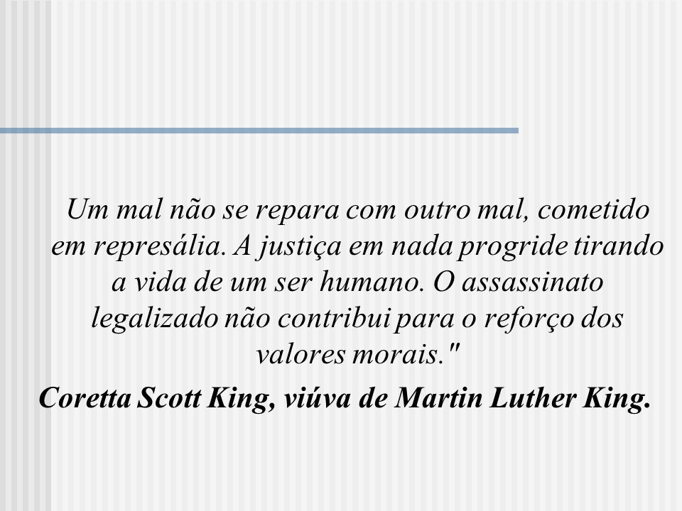Coretta Scott King, viúva de Martin Luther King.