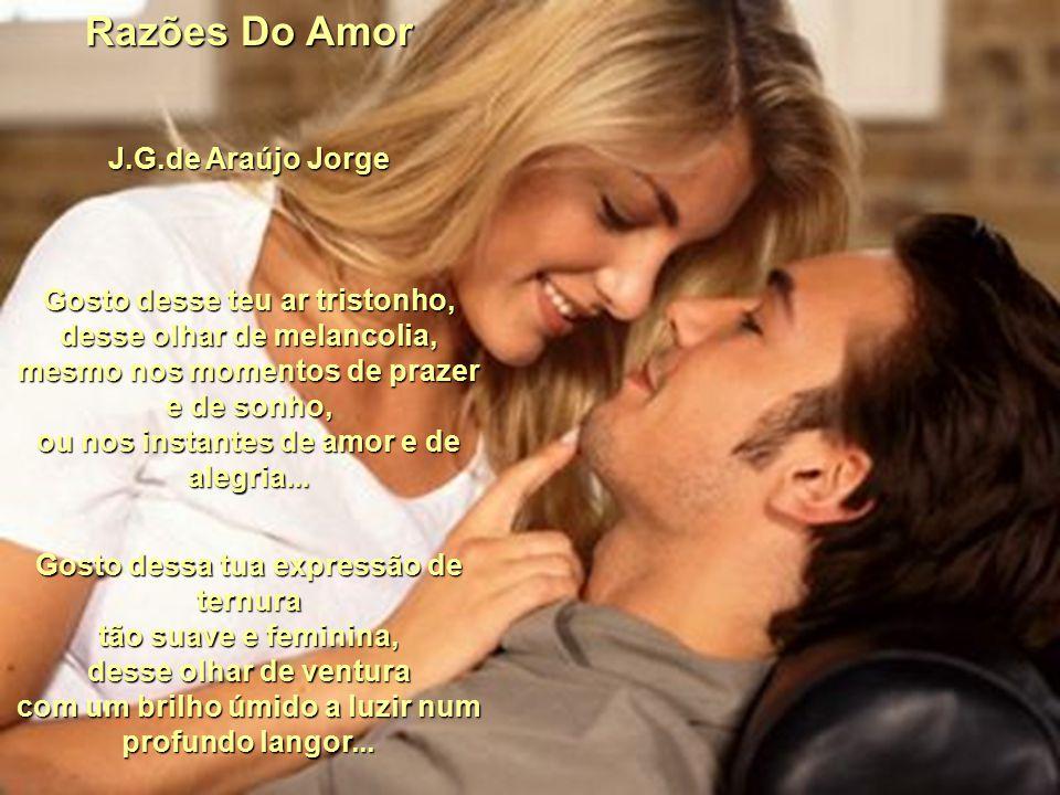 Razões Do Amor J.G.de Araújo Jorge