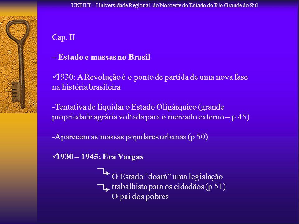 – Estado e massas no Brasil
