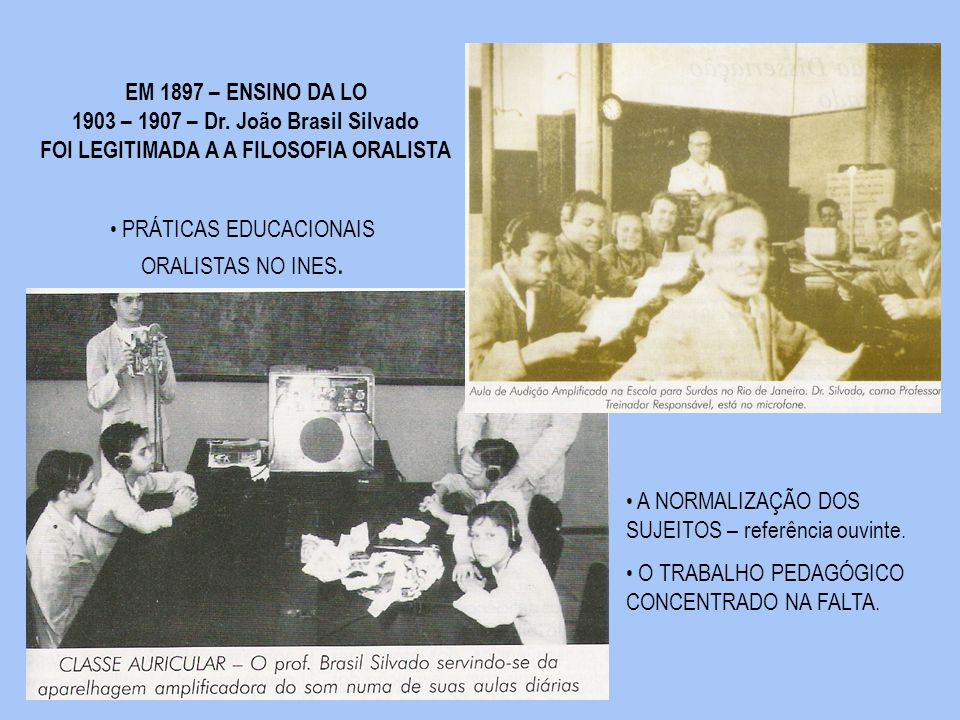 1903 – 1907 – Dr. João Brasil Silvado