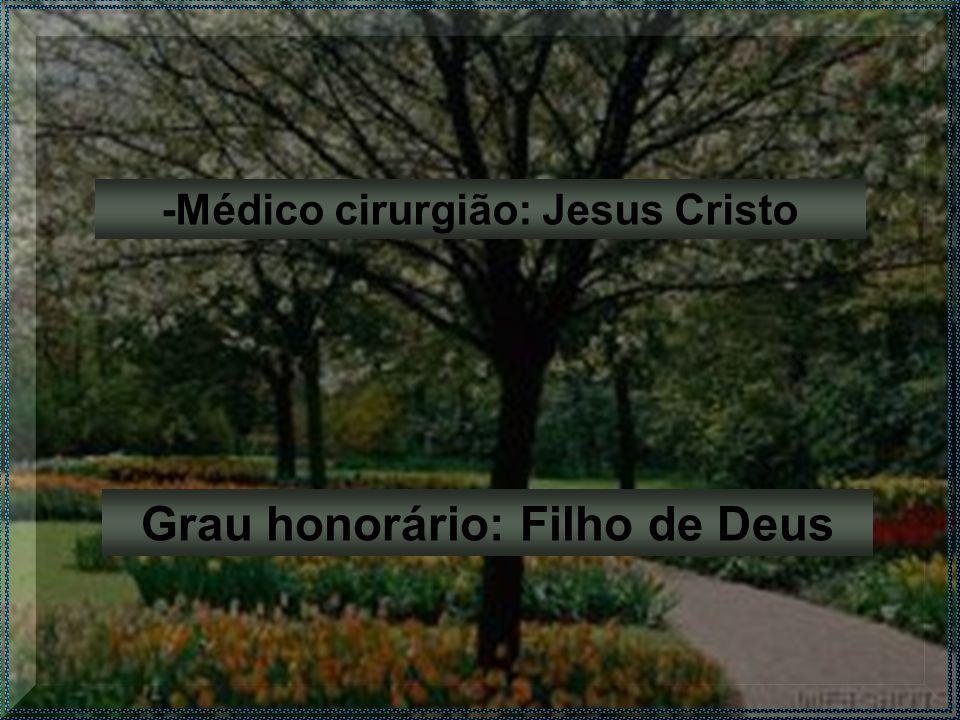 Grau honorário: Filho de Deus