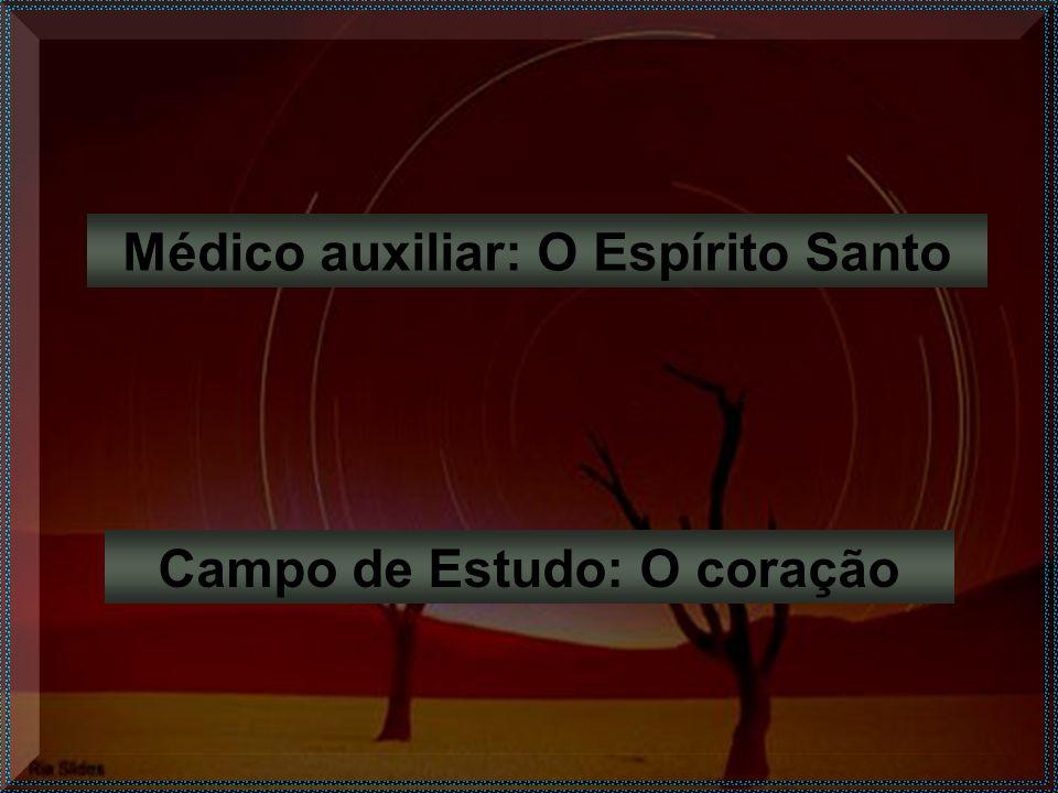 Médico auxiliar: O Espírito Santo